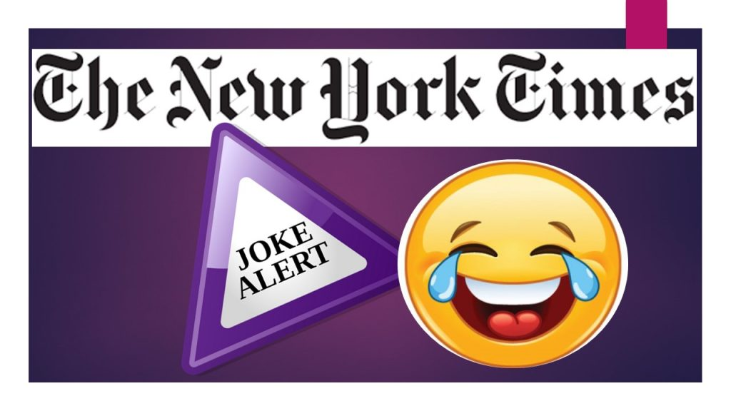 """NEW YORK TIMES AND """"THE FBI INVESTIGATION"""" OF PRESIDENT TRUMP…WHAT A FREAKIN' JOKE!"""