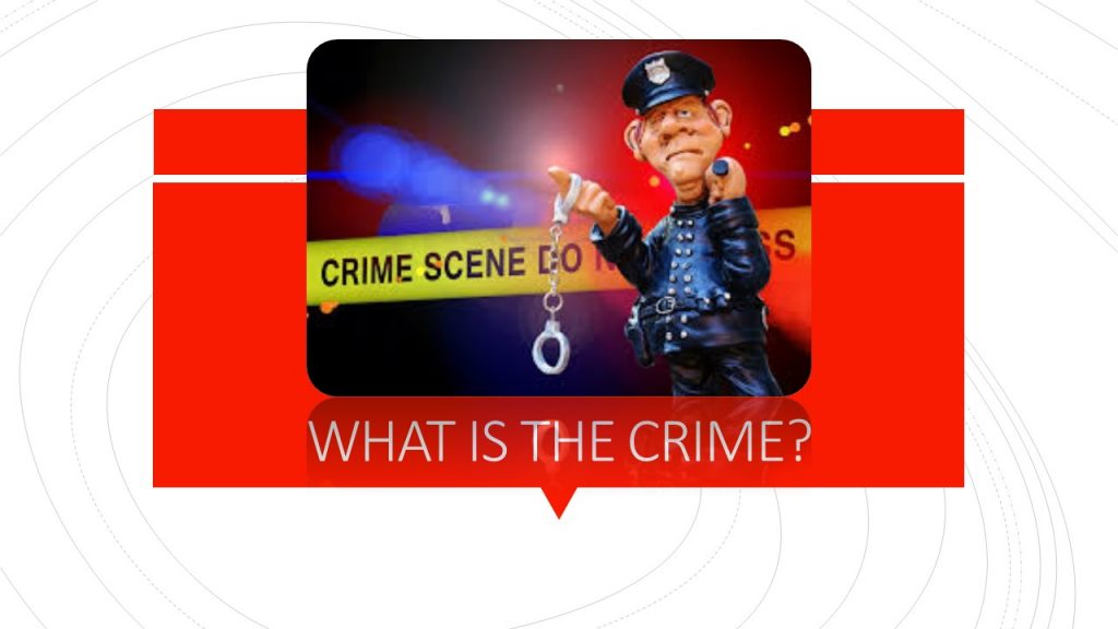 WHAT IS THE CRIME?