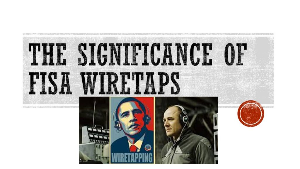 THE SIGNIFICANCE OF FISA WIRETAPS